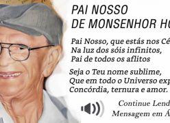 Pai Nosso de Monsenhor Horta (Psicografia de Chico Xavier)