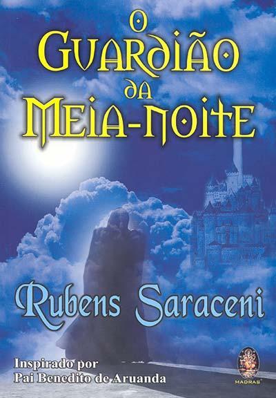 Guardião da Meia-Noite, O - Rubens Saraceni, livro